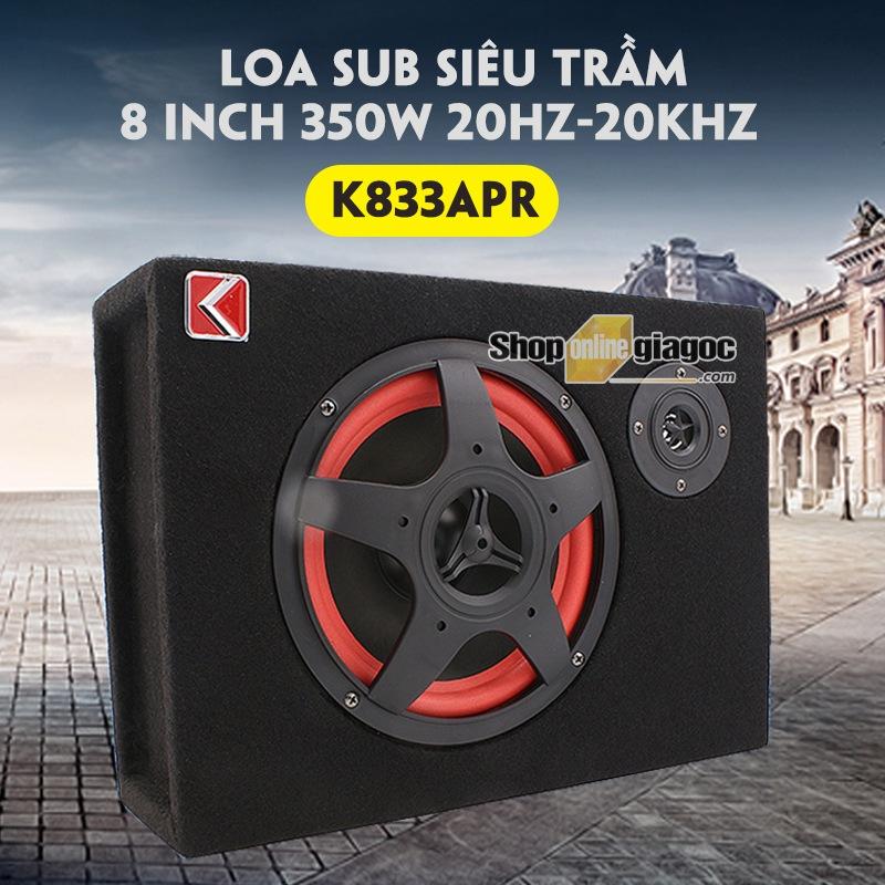 Loa Sub Siêu Trầm 8 Inch 350W 20Hz-20KHz K833APR