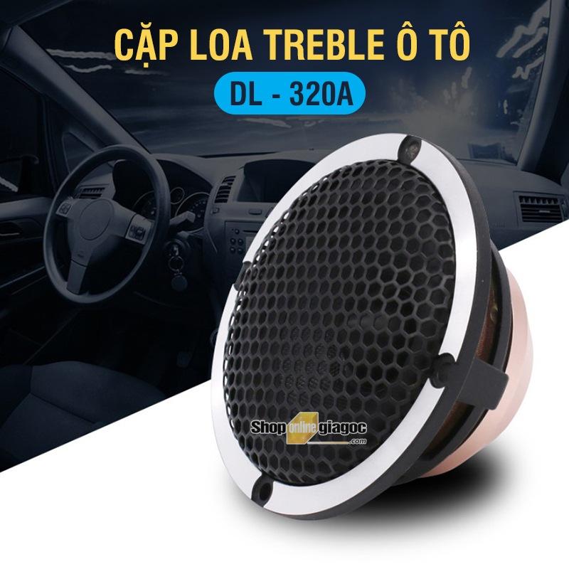 Cặp Loa Treble DL320A